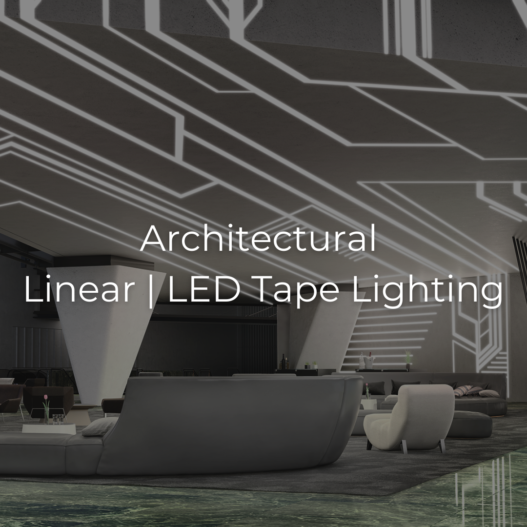 Architectural / Linear / Tape Light